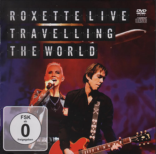 Roxette - Traveling the World. Live (2013) DVDRip