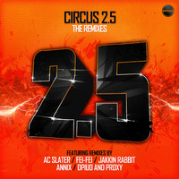 Circus 2.5 / Dubstep / 2014
